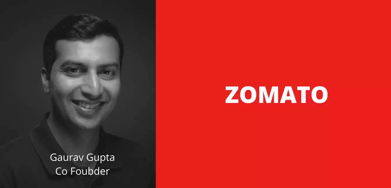 Zomato co founder Guarav Gupta
